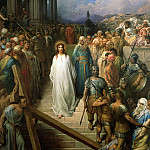 Gustave Dore - Christ Leaves his Trial