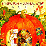 Jane Dyer - Blue Moon Soup Peter Peter Pumpkin Eater Soup