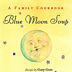 Jane Dyer - Blue Moon Soup Front Cover