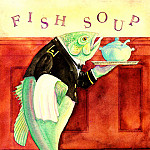 Jane Dyer - Blue Moon Soup Fish Soup