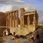 Sir Charles Lock Eastlake - The Erechtheum, Athens, with Figures in the Foreground
