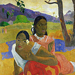 Paul Gauguin - Nafea Faa Ipoipo? (When Are You Getting Married?)