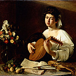 part 14 Hermitage - Caravaggio, Michelangelo Merisi da - The Lute-Player