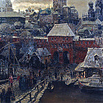 Apollinaris M. Vasnetsov - Moscow middle of XVII century. Moskvoretsky Bridge and the Water Gate. 1900
