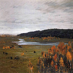 Autumn. River Valley. 1896, Isaac Ilyich Levitan