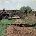Entrance to the village. 1884, Isaac Ilyich Levitan