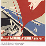 Soviet Posters - The Moscow-Volga channel is open! Greetings to the great Stalin. (Kun G., Elkin V. Sobolevsky K.)