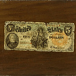 Philadelphia Museum of Art - William Michael Harnett, American, 1848-1892 -- Still Life (Five-Dollar Bill)