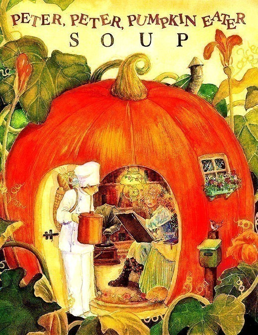 Blue Moon Soup Peter Peter Pumpkin Eater Soup. Jane Dyer