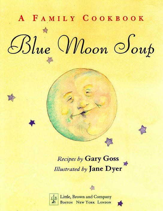 Blue Moon Soup Front Cover. Jane Dyer