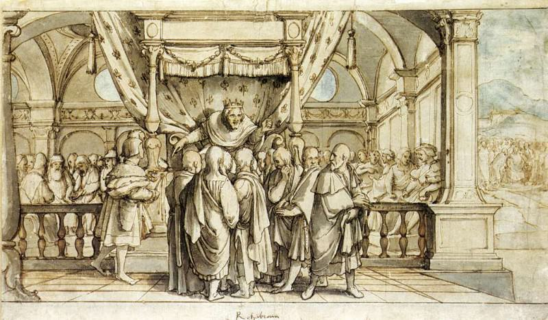 The Arrogance of Rehoboam. Hans The Younger Holbein