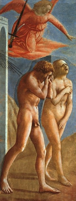 Adam and Eve Expelled from Paradise, 1427, Brancacc. Tommaso Masaccio