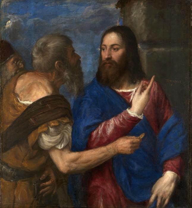 The Tribute Money. Titian (Tiziano Vecellio)