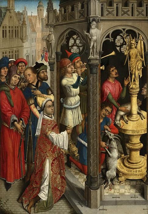 Вейден, Рогир ван дер (последователь) - Святой Августин приносит жертву манихейскому идолу (?). Маурицхёйс