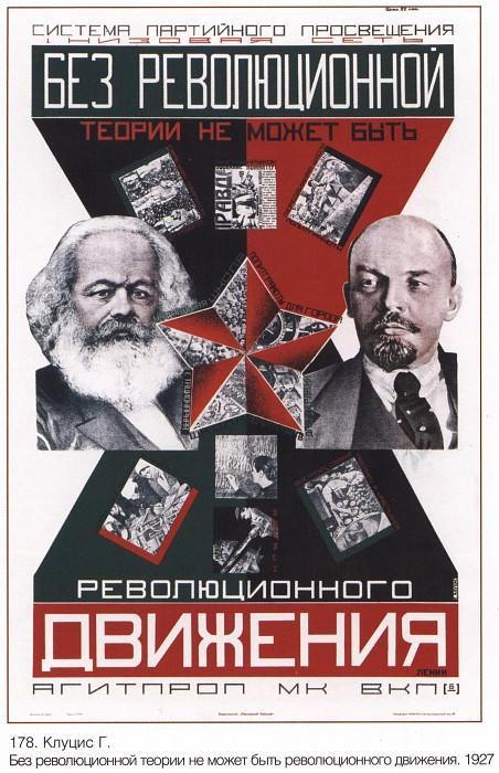 Without a revolutionary theory there can not be a revolutionary movement. (Klutsis G.). Soviet Posters