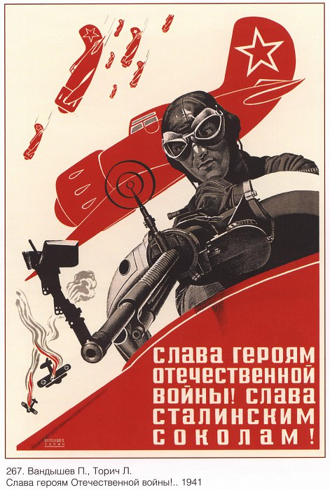 Glory to the heroes of the Patriotic War! Glory to Stalin's falcons! (P. Vandyshev, L. Toric). Soviet Posters
