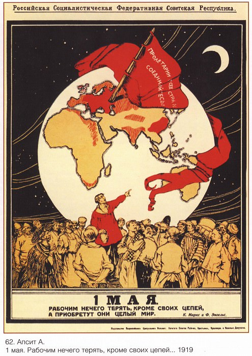 1st of May. The workers have nothing to lose except their chains ... (Apsit A.). Soviet Posters