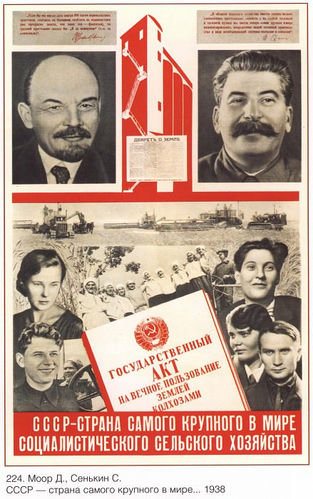 The USSR is the country of the world's largest socialist agriculture. (D. Moore, S. Senkin). Soviet Posters