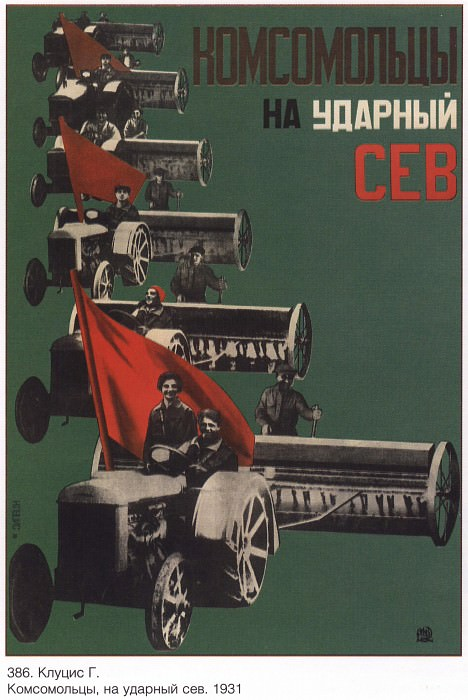 Komsomol members, to strike sowing. (Klutsis G.). Soviet Posters