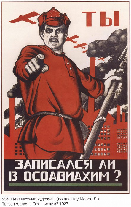 You signed up for Osoaviakhim? (an unknown artist (on the poster of Moore D.)). Soviet Posters