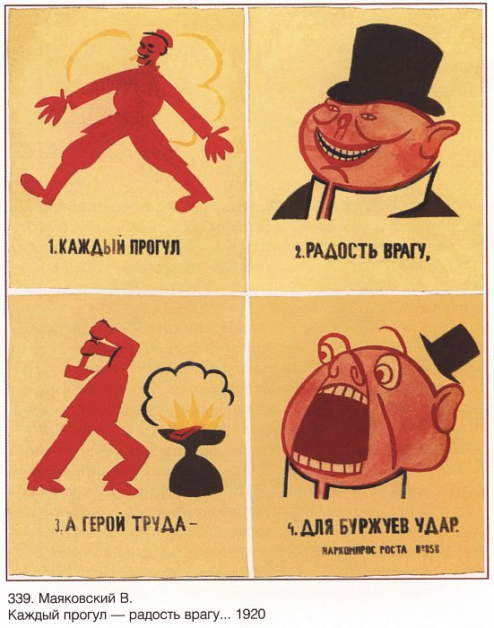 Every truancy is a joy to the enemy, and the hero of labor is a blow to the bourgeoisie. (Mayakovsky V.). Soviet Posters