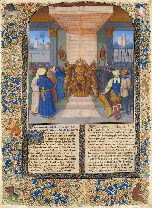 Jean Fouquet -- Coronation of Alexander, from Histoire ancienne jusqu'à César et Faits des Romains. Part 2 Louvre